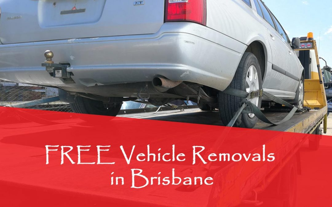 Free ​Vehicle Removals in Brisbane For Any Makes, Models, Ages & Conditions