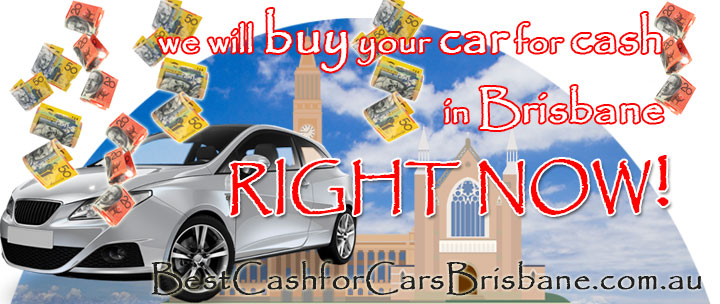 We will buy your car for cash in Brisbane right now!